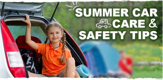 Summer Care Care & Safety Tips